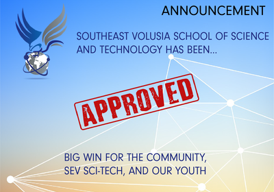 Announcement - Southeast Volusia School of Science and Technology has been.....